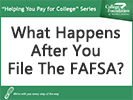 Screenshot of What happens after you file the FAFSA
