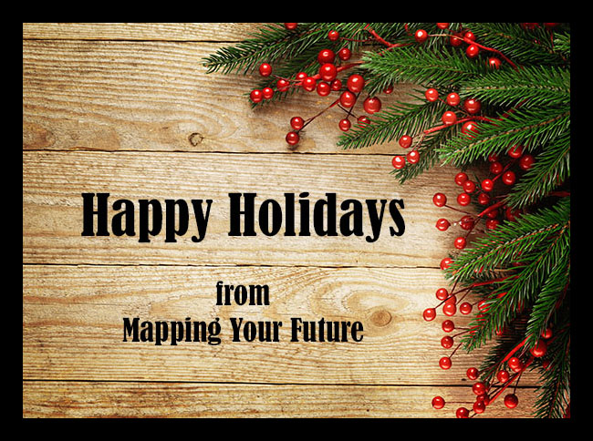 Happy holidays from the Mapping Your Future staff