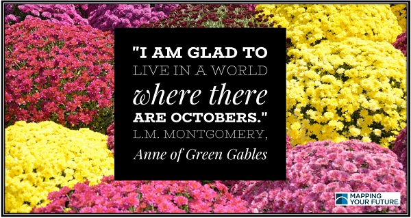 Picture of mums with Anne of Green Gables quote